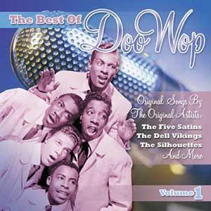 The Best Of Doo Wop, Vol. 1
