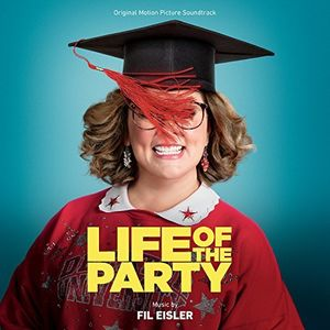 Life of the Party (Original Motion Picture Soundtrack)
