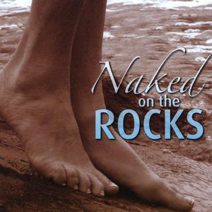 Naked on the Rocks