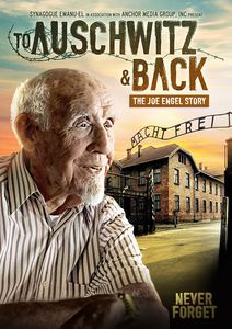 To Auschwitz And Back