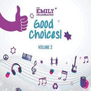 Good Choices! Vol. 2