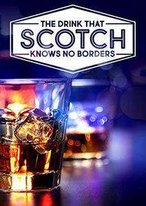 Scotch: The Story Of Whisky