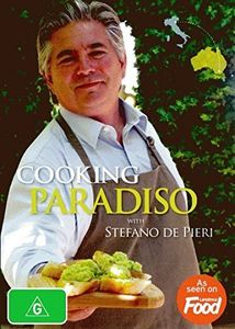 Cooking Paridiso with Stefano de Pieri [Import]