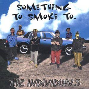 Something to Smoke to
