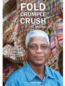 Fold Crumple Crush: The Art of El Anatsui