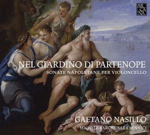 Nel Giardino Di Partenope - Neapolitan Cello