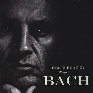 Keith Frazer Plays Bach