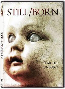Still/ Born , Michael Ironside