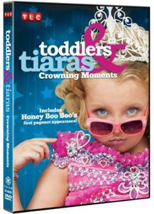 Toddlers and Tiaras Crowning Moments