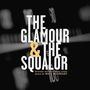 The Glamour And The Squalor, Vol. 2: The Squalor