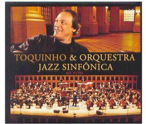 Toquinho & Jazz Sinfonica [Import]