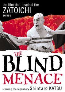 The Blind Menace