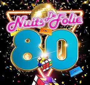 Nuits De Folie 80 /  Various [Import]