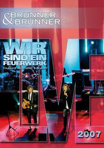 Brunner & Brunner Live 2007 Wir Sind [Import]