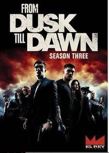 From Dusk Till Dawn: Season Three