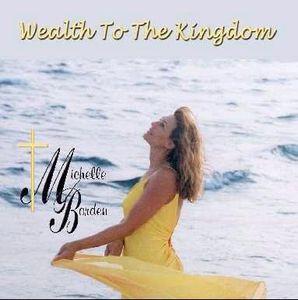 Wealth to the Kingdom