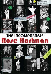 Incomparable Rose Hartman