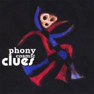 Phony Cosmic Clues