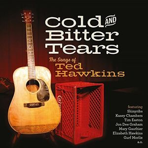 Cold & Bitter Tears: Songs Of Ted /  Various [Import]