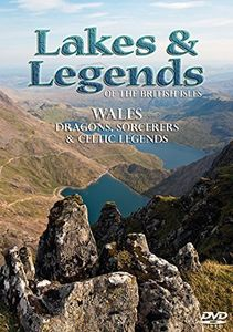 Lakes & Legends of British Isles: Wales