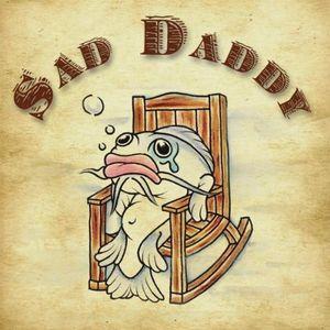 Sad Daddy