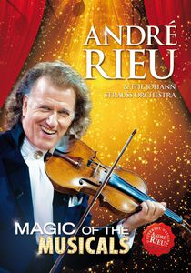 André Rieu: Magic of the Musicals [Import]