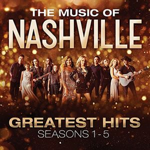 The Music of Nashville: Greatest Hits Seasons 1-5 (Original Soundtrack) [Import]