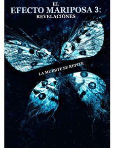 Butterfly Effect-El Efecto Mariposa 3 Revelaciones [Import]