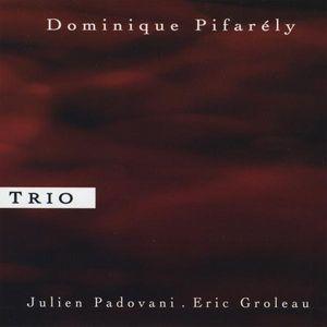 Dominique Pifaraly Trio