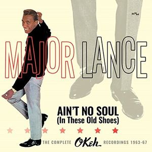 Ain't No Soul (In These Old Shoes): Complete Okeh Recordings 1963-1967 [Import]