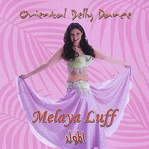 Oriental Belly Dance (Melaya Luff)