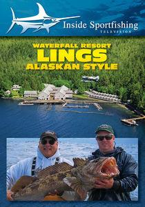 Inside Sportfishing: Lings - Alaskan Style