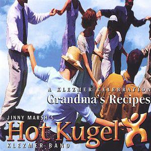 Grandmas Recipes-A Klezmer Celebration