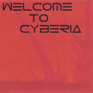 Welcome to Cyberia