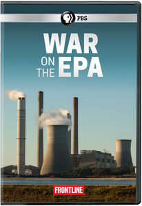 FRONTLINE: War On The EPA