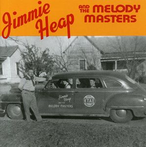 Jimmy Heap & The Melody Masters