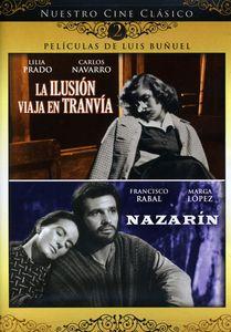 La Ilusion Viaja En Tranvia /  Nazarin
