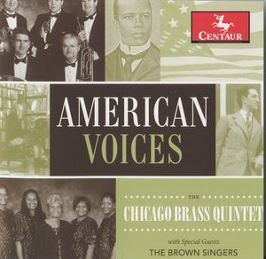 American Voices: The Chicago Brass Quintet