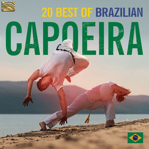 20 Best of Brazilian Capoeira