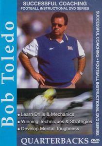 Successful Football Coaching: Bob Toledo - Quarterbacks