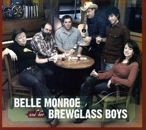 Belle Monroe & Her Brewglass Boys