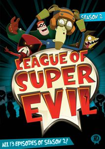 League of Super Evil: Season 2