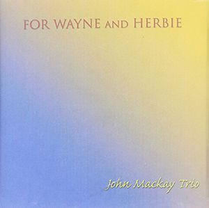 For Wayne & Herbie
