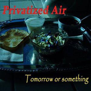 Tomorrow or Something