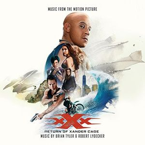 xXx: Return of Xander Cage (Music From the Motion Picture)