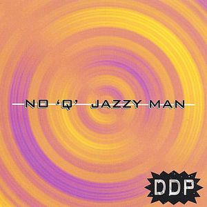 No Q Jazzy Man