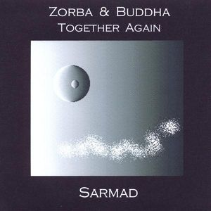Zorba & Buddha Together Again