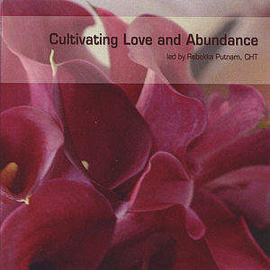 Cultivating Love & Abundance