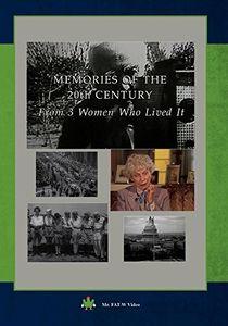 Memories of the 20th Century
