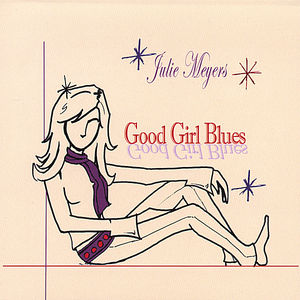 Good Girl Blues